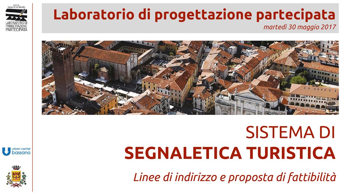 Sistema di segnaletica turistica | Linee di indirizzo e proposta di fattibilità