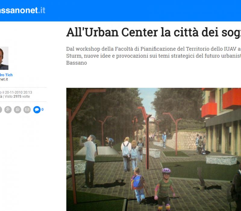All'Urban Center la città dei sogni – Bassanonet