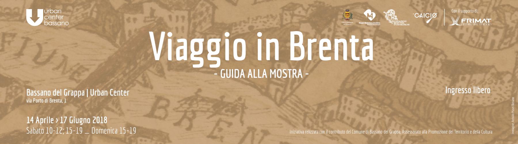 Viaggio in Brenta | guida alla mostra